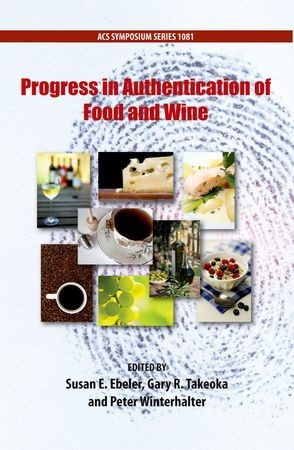 Abbildung von Ebeler / Takeoka / Winterhalter | Progress in Authentication of Food And Wine | 2012