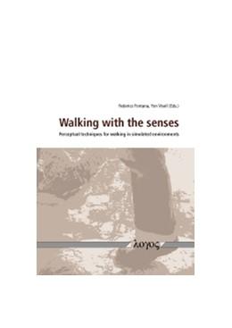 Abbildung von Fontana / Visell | Walking with the senses | 2012 | Perceptual techniques for walk...