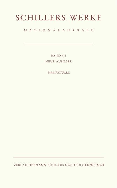 Schillers Werke. Nationalausgabe | Oellers / Immer / Woesler | Neue Ausgabe; Leinen mit Schutzumschlag, 2010 | Buch (Cover)