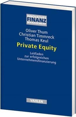 Abbildung von Thum / Timmreck | Private Equity | 1. Auflage | 2008 | beck-shop.de