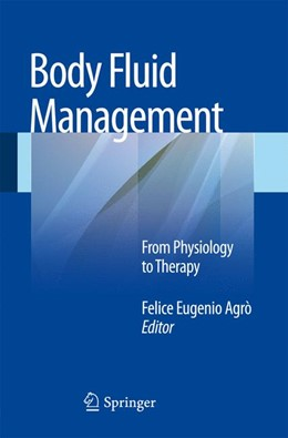 Abbildung von Agrò | Body Fluid Management | 2012 | From Physiology to Therapy