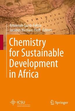 Abbildung von Gurib-Fakim / Eloff | Chemistry for Sustainable Development in Africa | 2012
