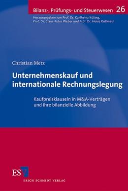 Abbildung von Metz | Unternehmenskauf und internationale Rechnungslegung | 2012 | Kaufpreisklauseln in M&A-Vertr... | 26