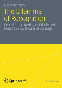Abbildung von Schraml | The Dilemma of Recognition | 2012 | Experienced Reality of Ethnici...