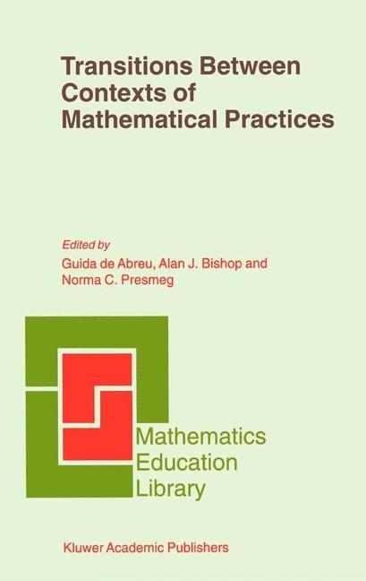 Abbildung von Abreu / Bishop / Presmeg | Transitions Between Contexts of Mathematical Practices | 2001