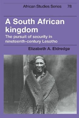 Abbildung von Eldredge | A South African Kingdom | 1993 | The Pursuit of Security in Nin... | 78
