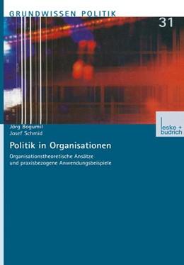 Abbildung von Bogumil / Schmid | Politik in Organisationen | 2001 | Organisationstheoretische Ansä... | 31