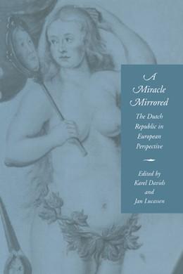 Abbildung von Davids / Lucassen | A Miracle Mirrored | 1996 | The Dutch Republic in European...
