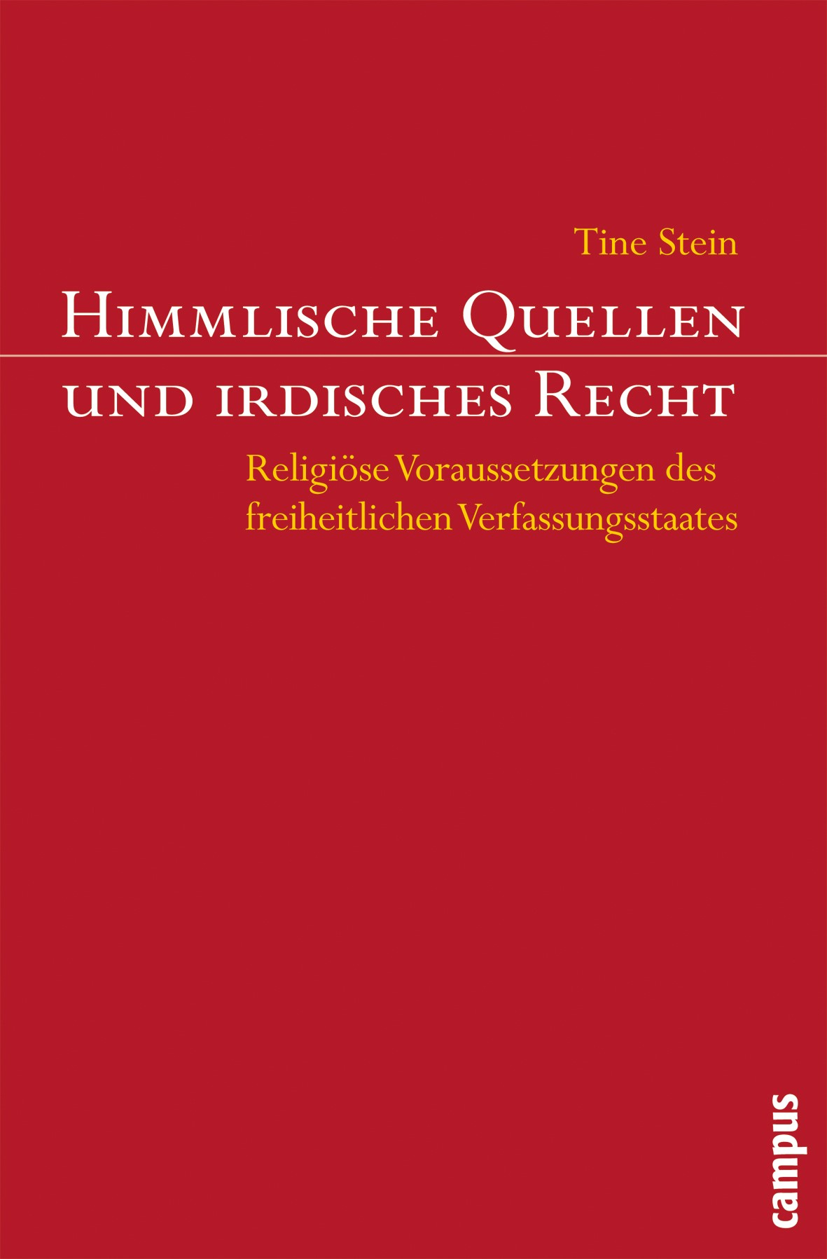 Abbildung von Stein | Himmlische Quellen und irdisches Recht | 2007
