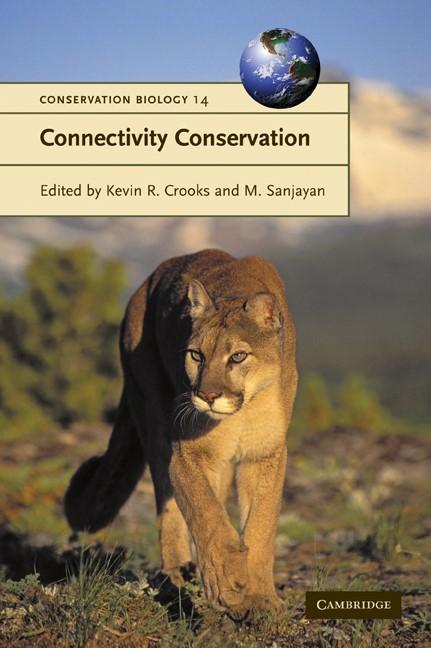 Abbildung von Crooks / Sanjayan | Connectivity Conservation | 2006