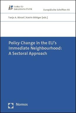 Abbildung von Börzel / Böttger (Hrsg.)   Policy Change in the EU's Immediate Neighbourhood: A Sectoral Approach   2012   93