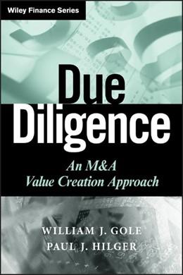Abbildung von Gole / Hilger | Due Diligence | 1. Auflage | 2009 | An M&A Value Creation Approach