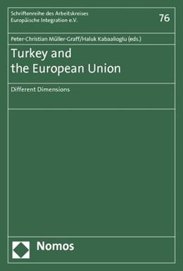 Abbildung von Müller-Graff / Kabaalioglu | Turkey and the European Union | 2012 | Different Dimensions | 76