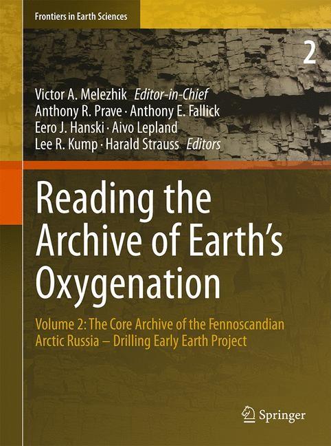 Abbildung von Melezhik / Prave / Hanski / Fallick / Lepland / Kump / Strauss | Reading the Archive of Earth's Oxygenation | 2013 | 2012