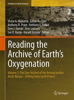 Abbildung von Melezhik / Prave / Hanski / Fallick / Lepland / Kump / Strauss | Reading the Archive of Earth's Oxygenation | 2013 | 2012 | Volume 2: The Core Archive of ...