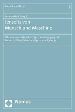 Abbildung von Beck | Jenseits von Mensch und Maschine | 2012 | Ethische und rechtliche Fragen... | 1