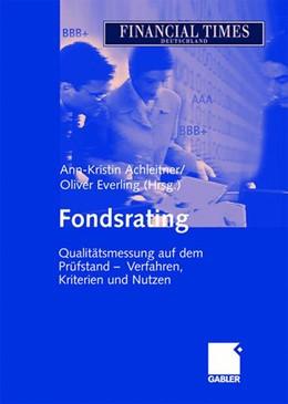 Abbildung von Achleitner / Everling   Fondsrating   2003   2003   Qualitätsmessung auf dem Prüfs...
