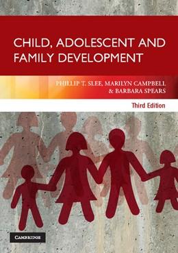 Abbildung von Slee / Campbell / Spears | Child, Adolescent and Family Development | 2012