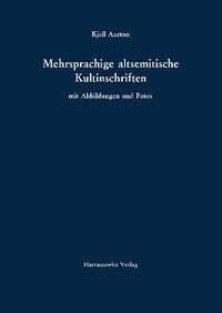 Abbildung von Aartun | Mehrsprachige altsemitische Kultinschriften | 2011