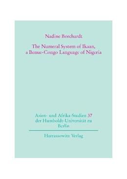 Abbildung von Borchardt | The Numeral System of Ikaan, a Benue-Congo Language of Nigeria | 2011