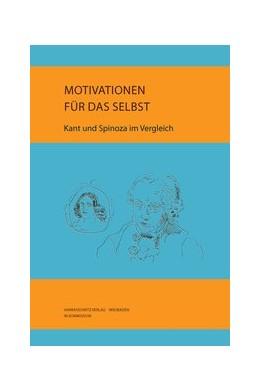 Abbildung von Tilkorn | Kant und Spinoza | 2012 | Motivationen für das Selbst | 130