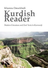Kurdish Reader. Modern Literature and Oral Texts in Kurmanji | Omarkhali, 2011 | Buch (Cover)