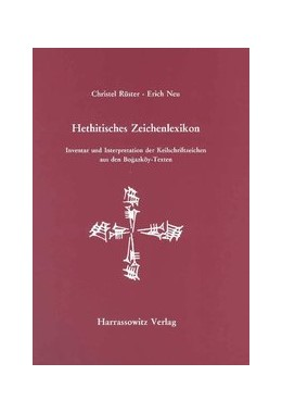 Abbildung von Rüster / Neu | Hethitisches Zeichenlexikon. Inventar und Interpretationen der Keilschriftzeichen... | 2., unveränderte Aufl. | 2011 | 2