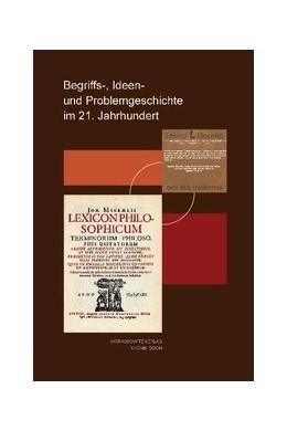 Abbildung von Pozzo / Sgarbi | Begriffs-, Ideen- und Problemgeschichte im 21. Jahrhundert | 2011 | 127