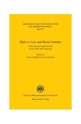 Abbildung von Mejdell / Edzard | High vs. Low and Mixed Varieties | 2012 | Status, Norms and Functions ac... | 77