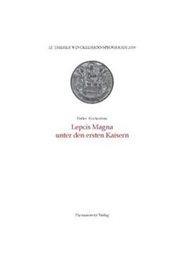 Abbildung von Kreikenborn   Lepcis Magna unter den ersten Kaisern   2011   22