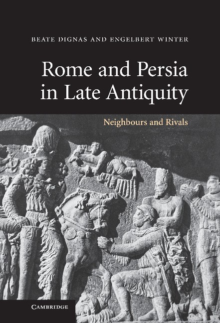 Abbildung von Dignas / Winter   Rome and Persia in Late Antiquity   2007