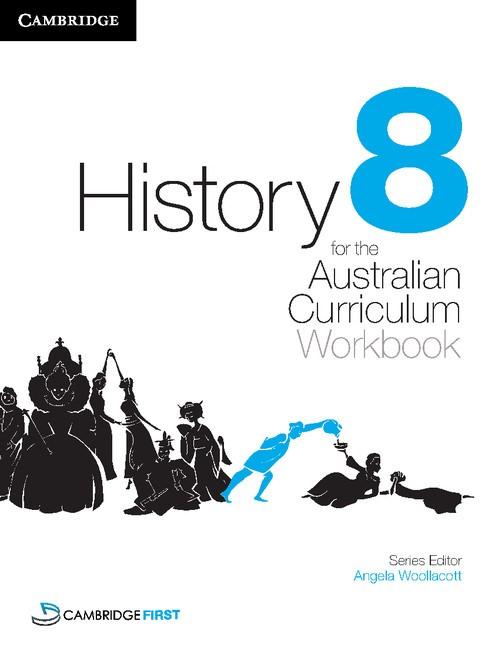 Abbildung von Woollacott / Catton / Price | History for the Australian Curriculum Year 8 Workbook | 2012