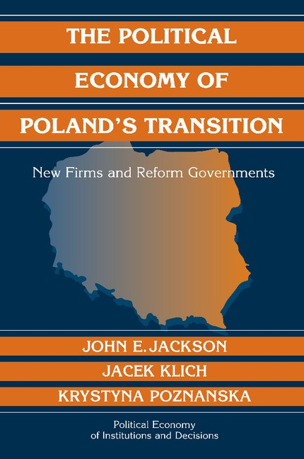 Abbildung von Jackson / Klich / Poznanska | The Political Economy of Poland's Transition | 2012