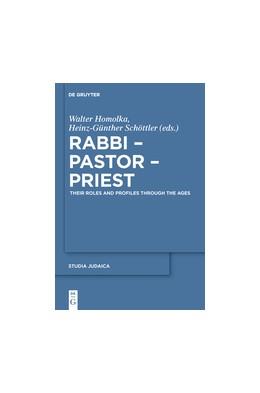 Abbildung von Homolka / Schöttler   Rabbi - Pastor - Priest   2013   Their Roles and Profiles Throu...