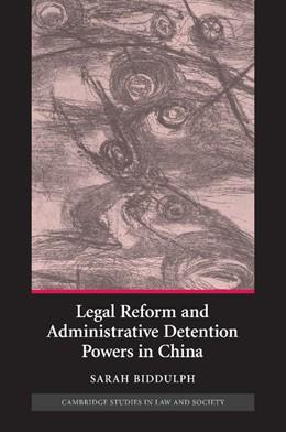 Abbildung von Biddulph | Legal Reform and Administrative Detention Powers in China | 2012