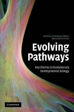 Abbildung von Minelli / Fusco | Evolving Pathways | 2012 | Key Themes in Evolutionary Dev...