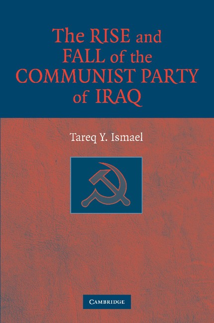 Abbildung von Ismael | The Rise and Fall of the Communist Party of Iraq | 2012