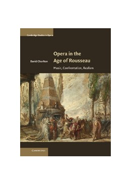 Abbildung von Charlton | Opera in the Age of Rousseau | 2012