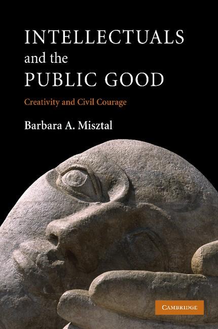 Abbildung von Misztal | Intellectuals and the Public Good | 2012