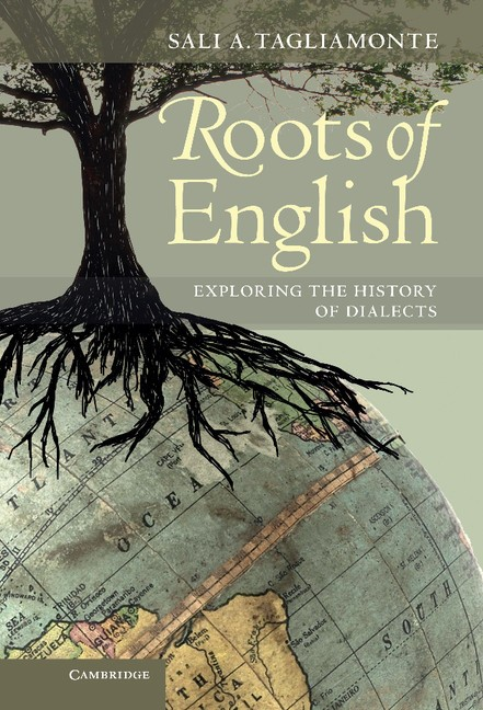 Abbildung von Tagliamonte | Roots of English | 2012