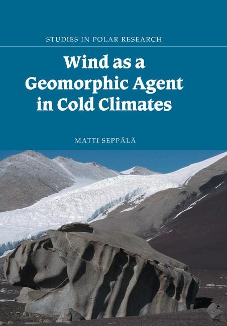 Abbildung von Seppälä | Wind as a Geomorphic Agent in Cold Climates | 2012