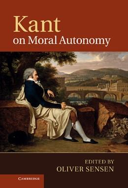 Abbildung von Sensen | Kant on Moral Autonomy | 2012