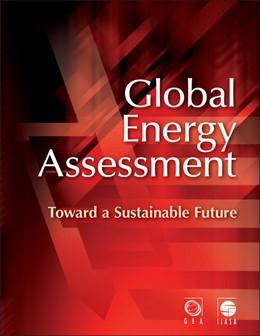 Abbildung von GEA Writing Team   Global Energy Assessment   2012   Toward a Sustainable Future