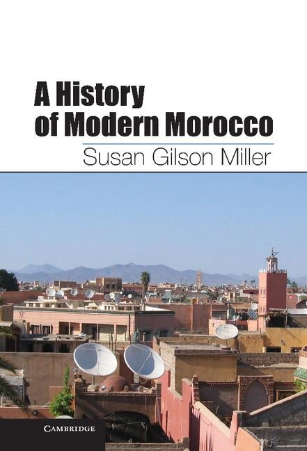 Abbildung von Miller   A History of Modern Morocco   2013