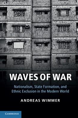 Abbildung von Wimmer | Waves of War | 2012 | Nationalism, State Formation, ...