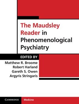 Abbildung von Broome / Harland / Owen / Stringaris | The Maudsley Reader in Phenomenological Psychiatry | 2013