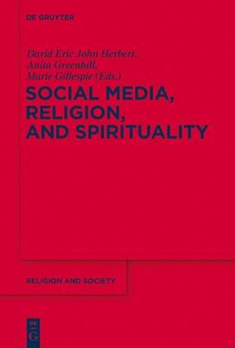 Abbildung von Herbert / Greenhill / Gillespie   Social Media and Religious Change   2013   53