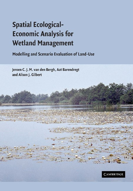 Abbildung von Bergh / Barendregt / Gilbert | Spatial Ecological-Economic Analysis for Wetland Management | 2012