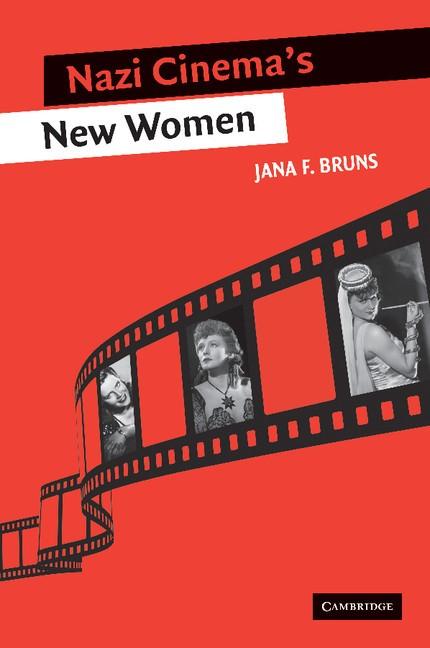Abbildung von Bruns | Nazi Cinema's New Women | 2012