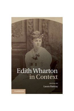 Abbildung von Rattray | Edith Wharton in Context | 2012
